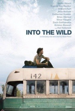 Into the Wild, a popular movie about Alaska, starring Emile Hirsch, Vince Vaughn, and Catherine Keener.